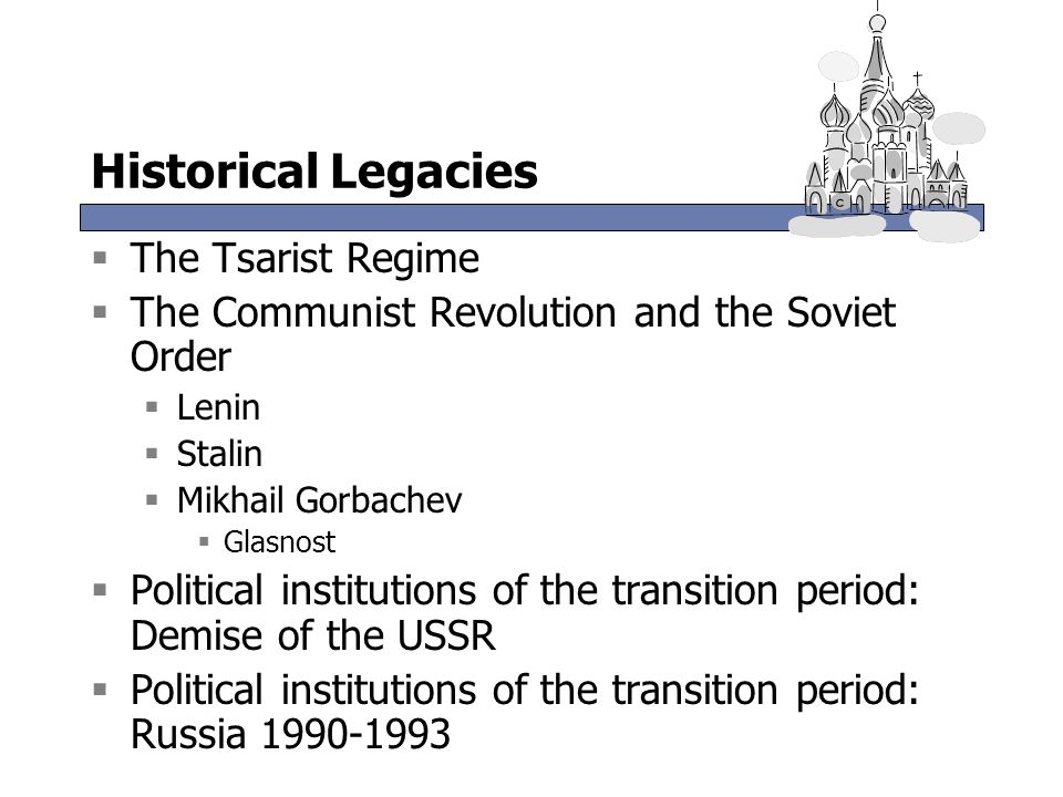 Historical Legacies The Tsarist Regime
