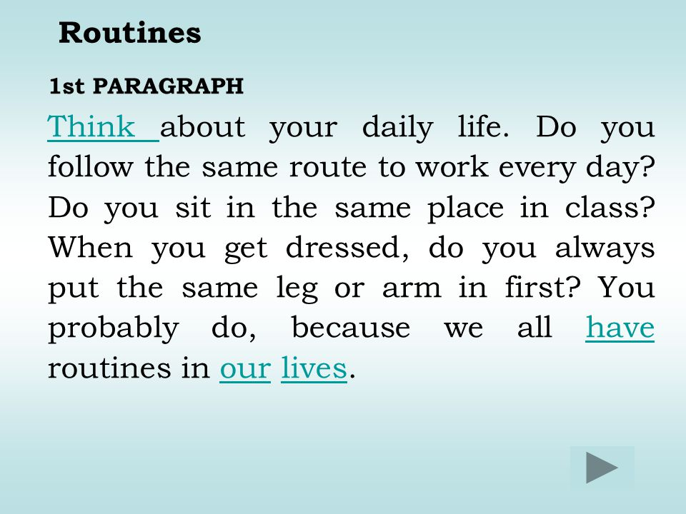 Routines 1st PARAGRAPH.