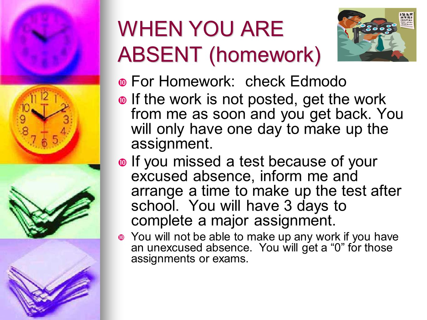 WHEN YOU ARE ABSENT (homework)