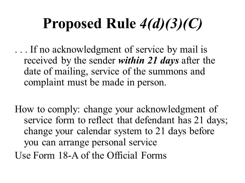 Proposed Rule 4(d)(3)(C)