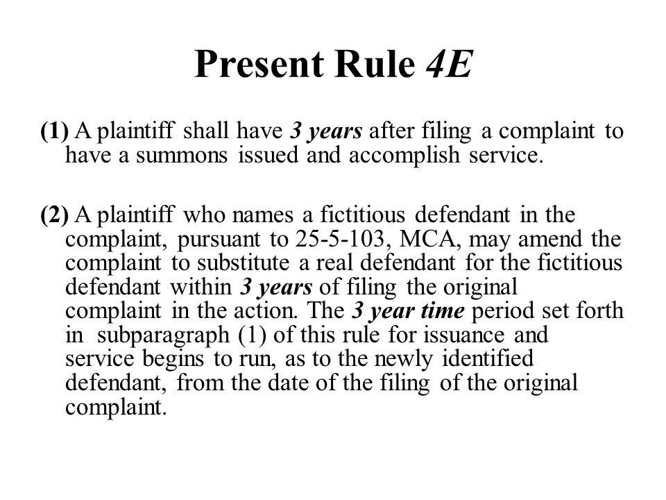 Present Rule 4E