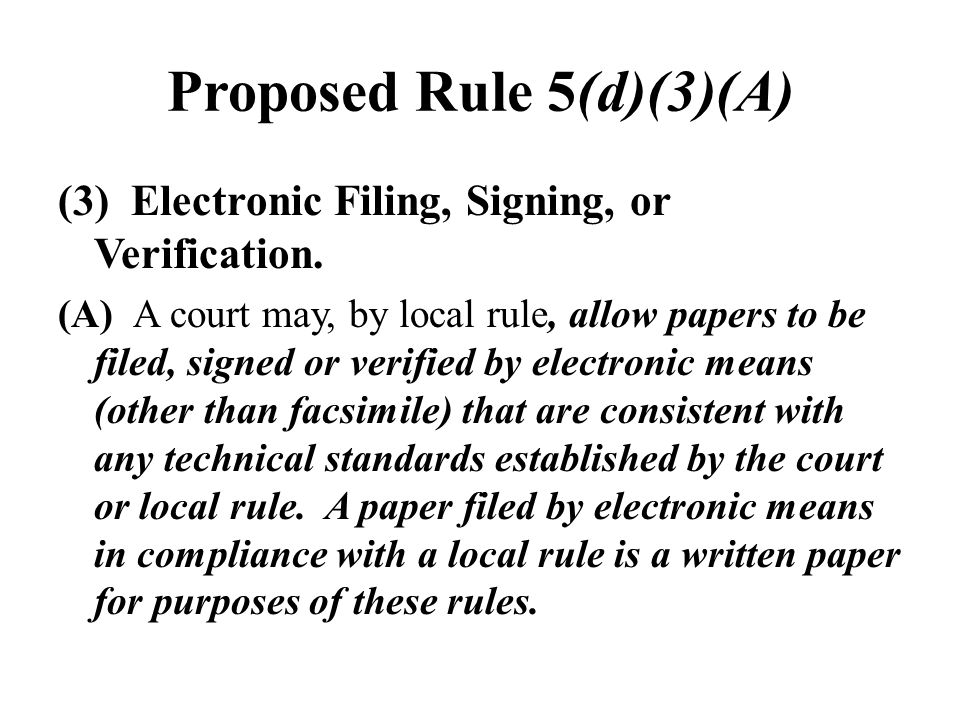Proposed Rule 5(d)(3)(A)