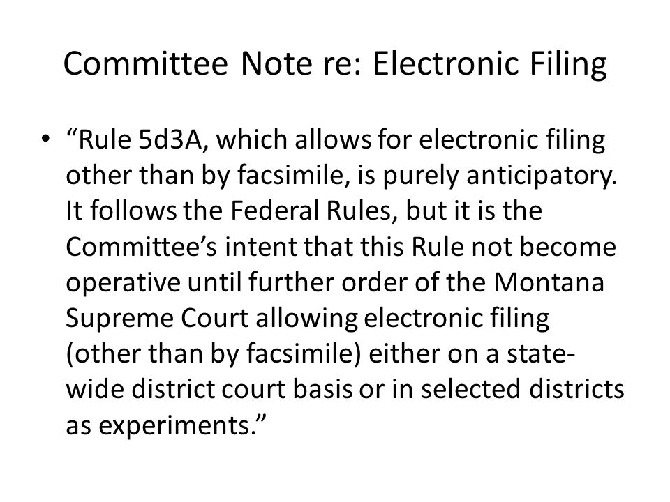 Committee Note re: Electronic Filing