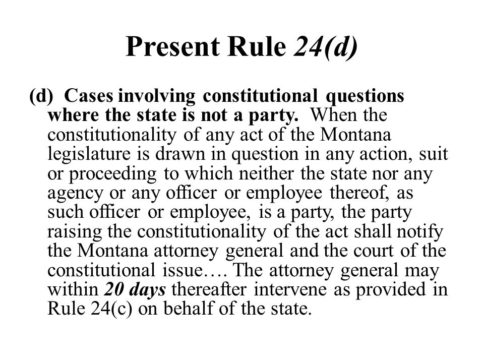 Present Rule 24(d)
