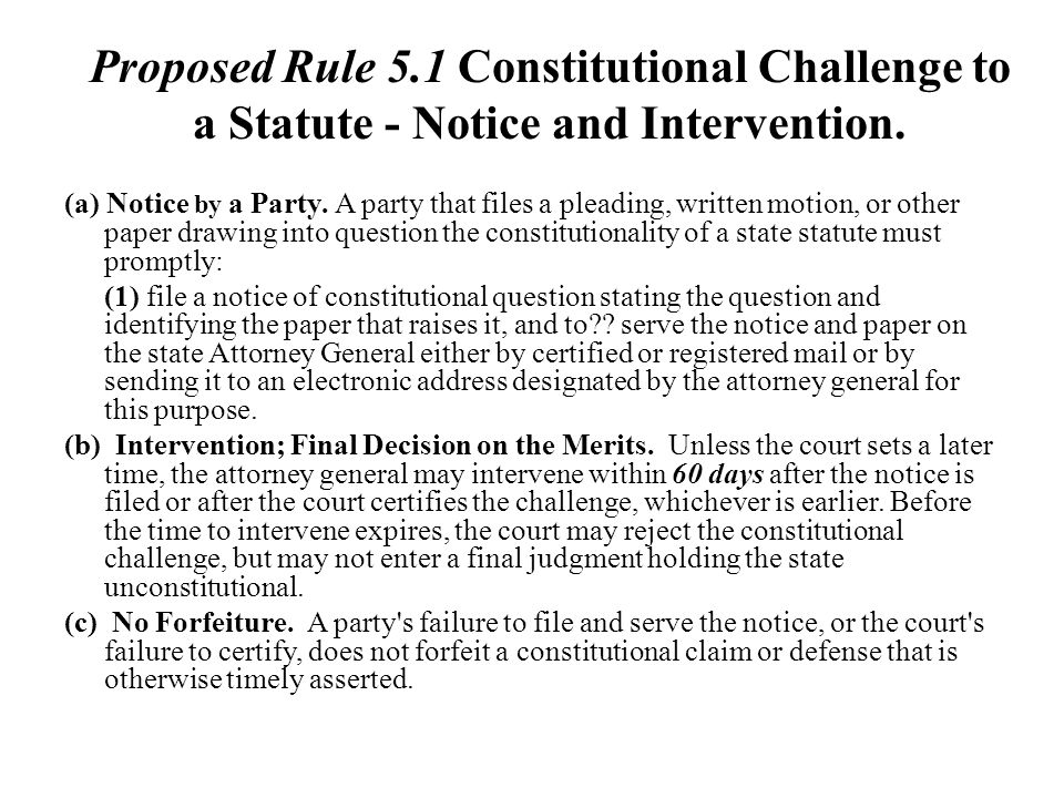 Proposed Rule 5.1 Constitutional Challenge to a Statute - Notice and Intervention.