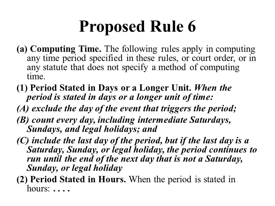 Proposed Rule 6