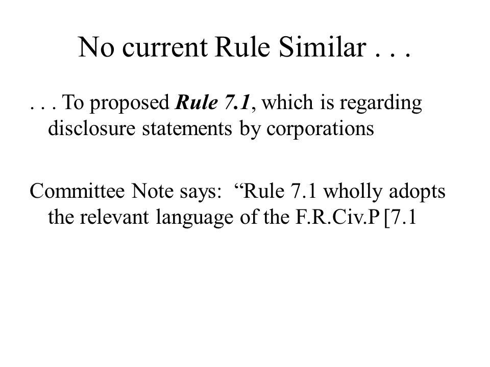 No current Rule Similar . . .