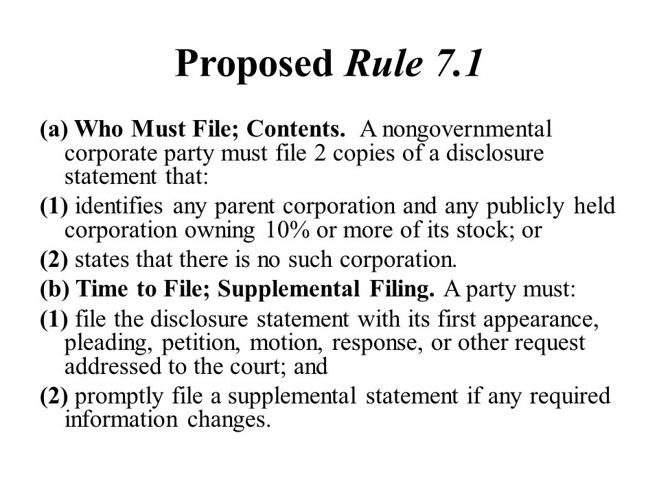 Proposed Rule 7.1
