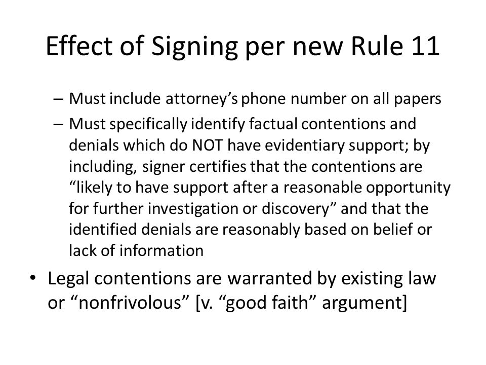 Effect of Signing per new Rule 11