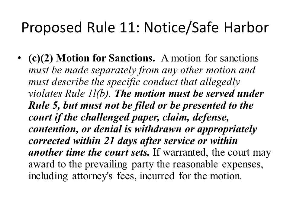 Proposed Rule 11: Notice/Safe Harbor
