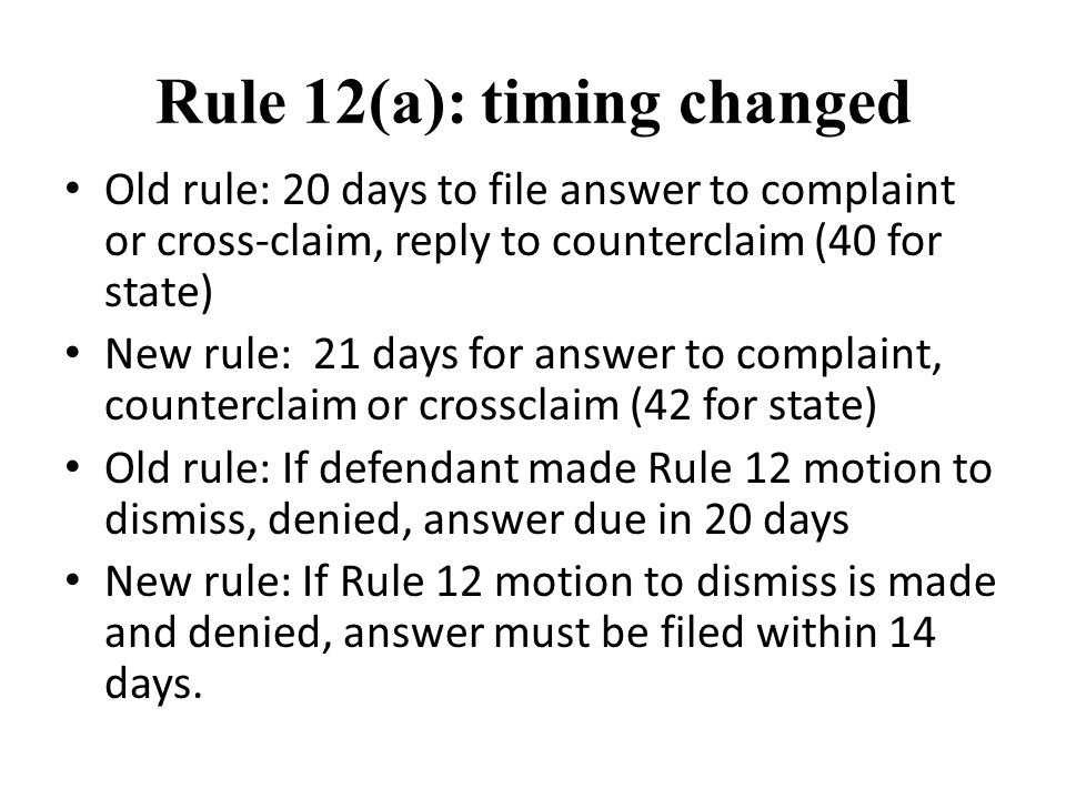 Rule 12(a): timing changed