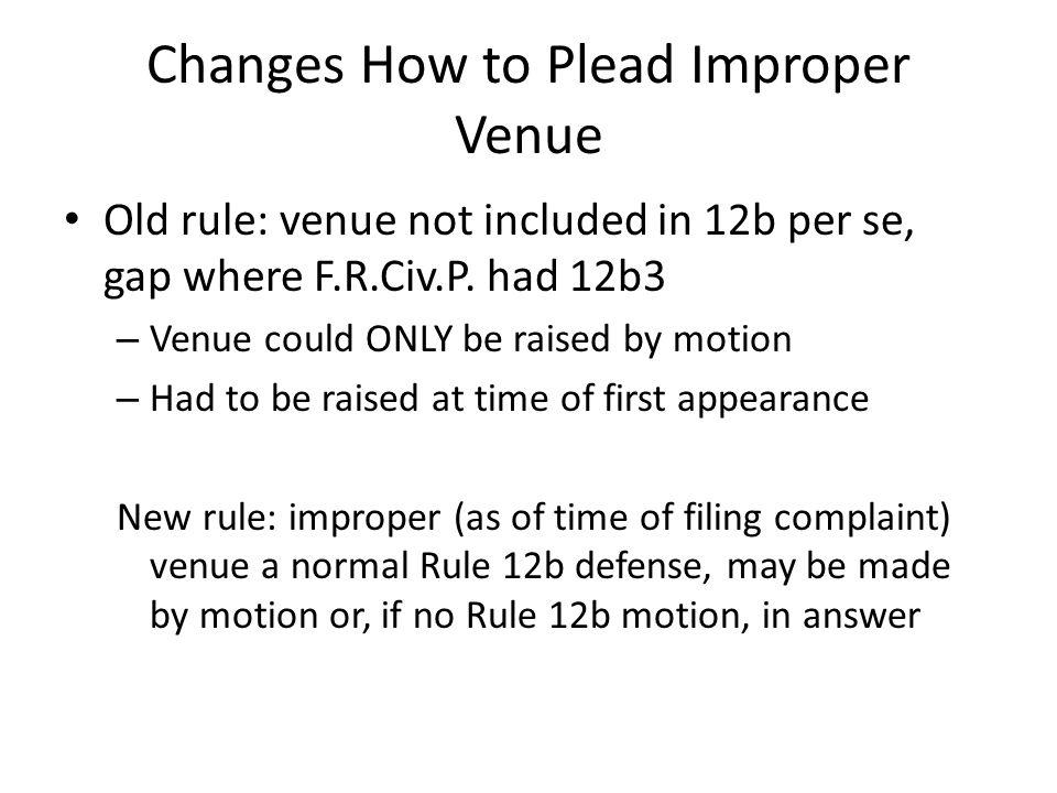 Changes How to Plead Improper Venue