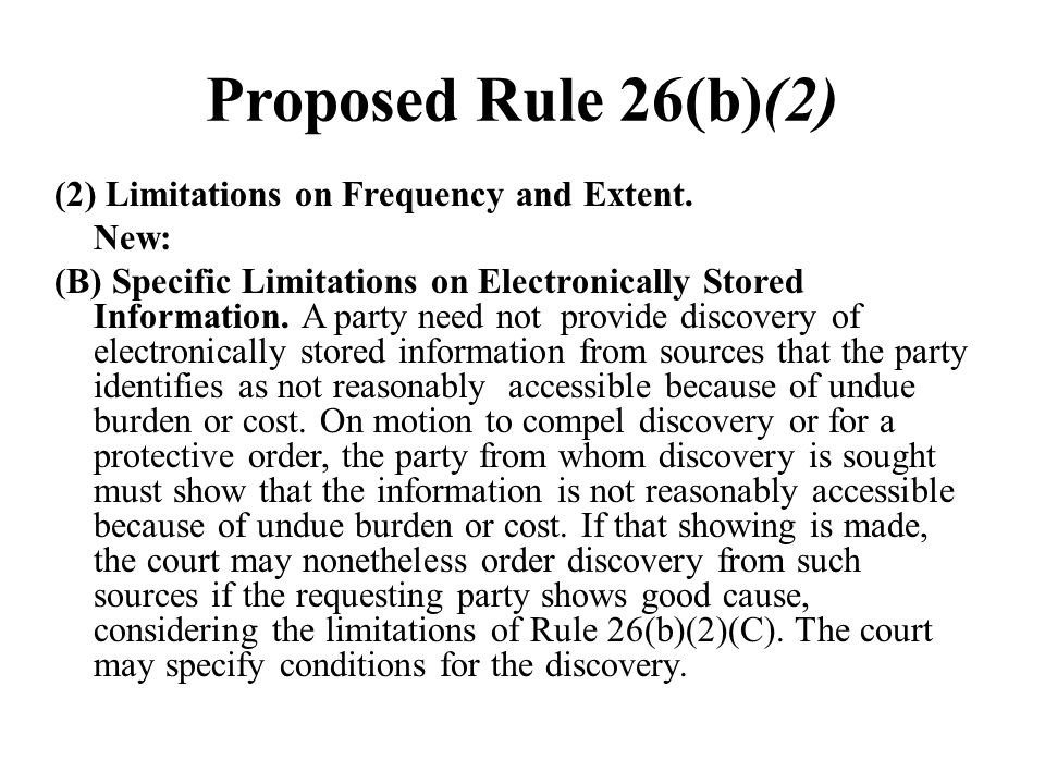 Proposed Rule 26(b)(2)