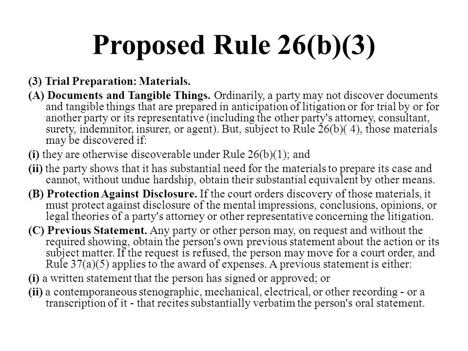 Proposed Rule 26(b)(3)