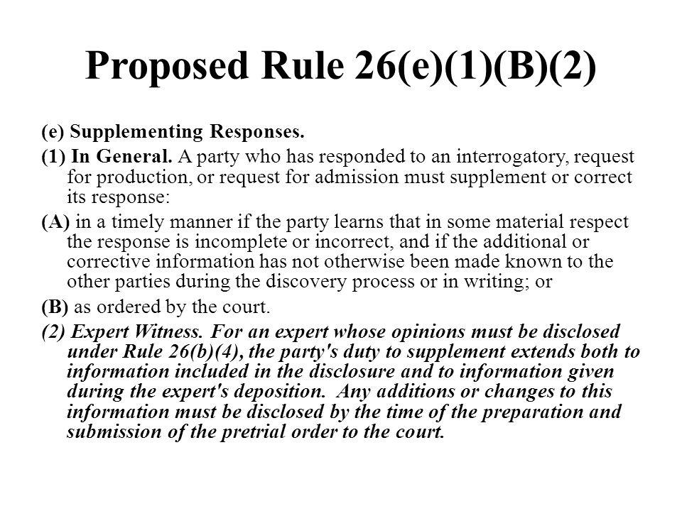 Proposed Rule 26(e)(1)(B)(2)