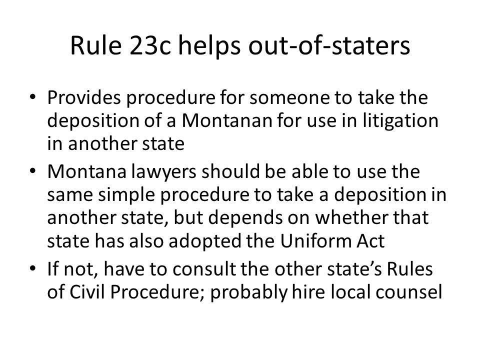 Rule 23c helps out-of-staters