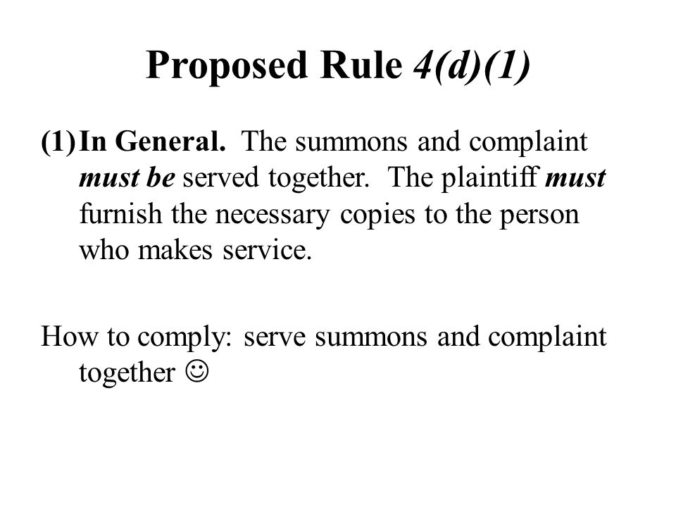 Proposed Rule 4(d)(1)