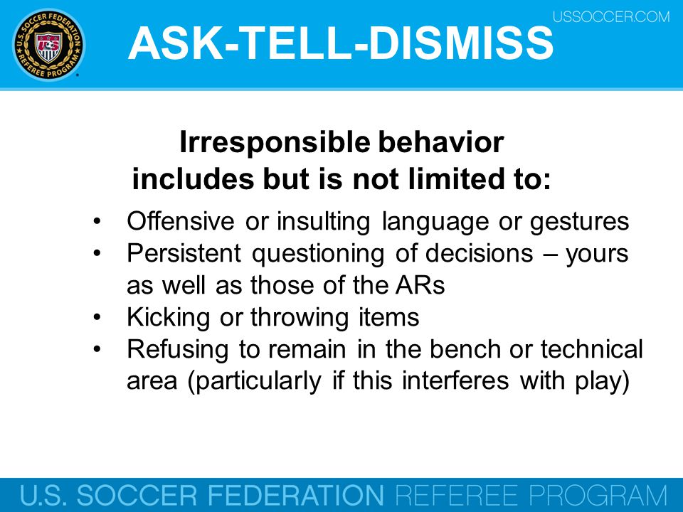 Irresponsible behavior includes but is not limited to: