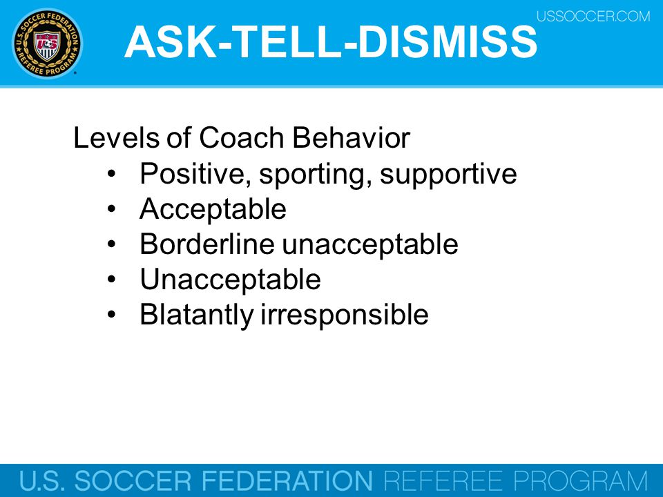 ASK-TELL-DISMISS Levels of Coach Behavior