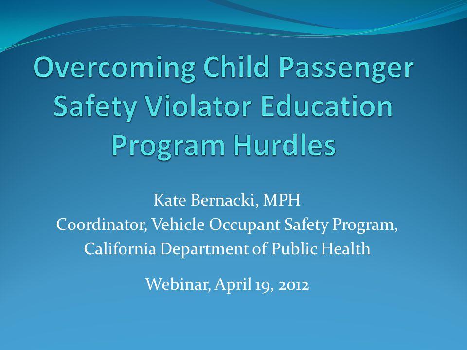 Overcoming Child Passenger Safety Violator Education Program Hurdles