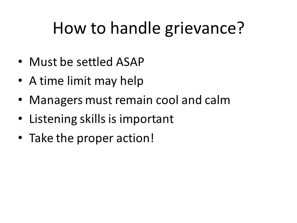 How to handle grievance