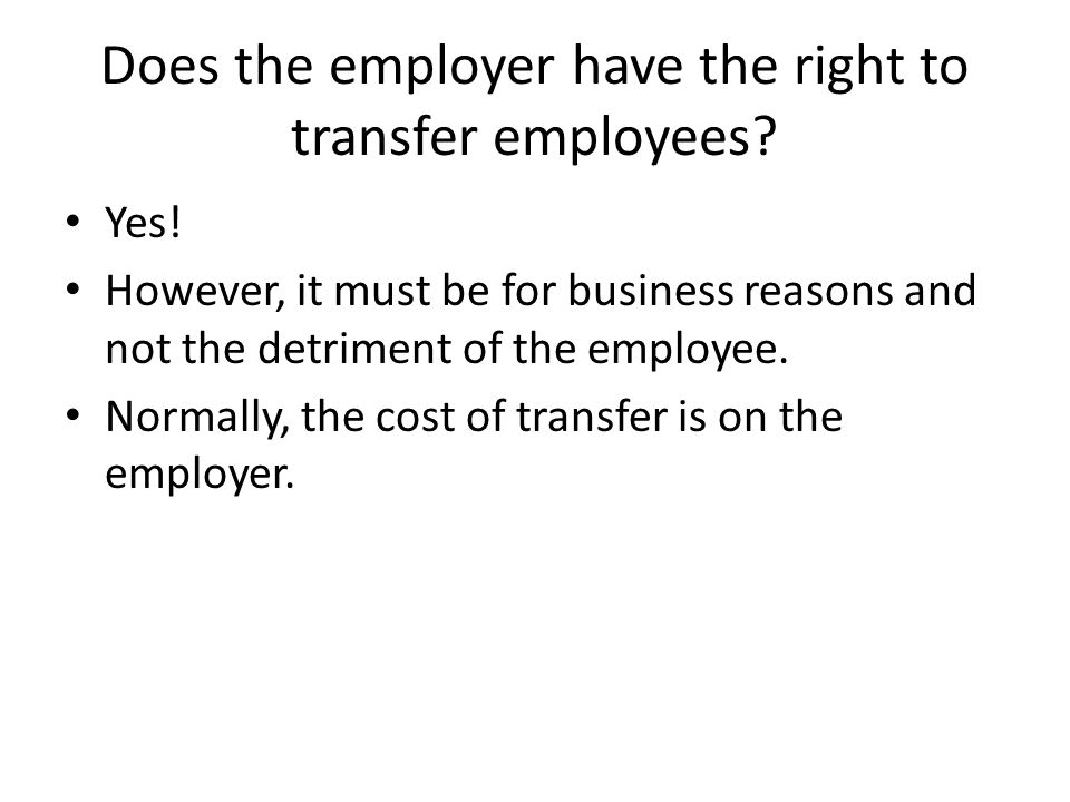 Does the employer have the right to transfer employees