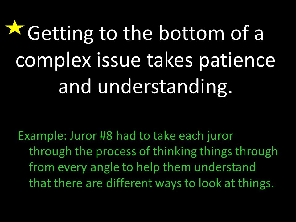 Getting to the bottom of a complex issue takes patience and understanding.
