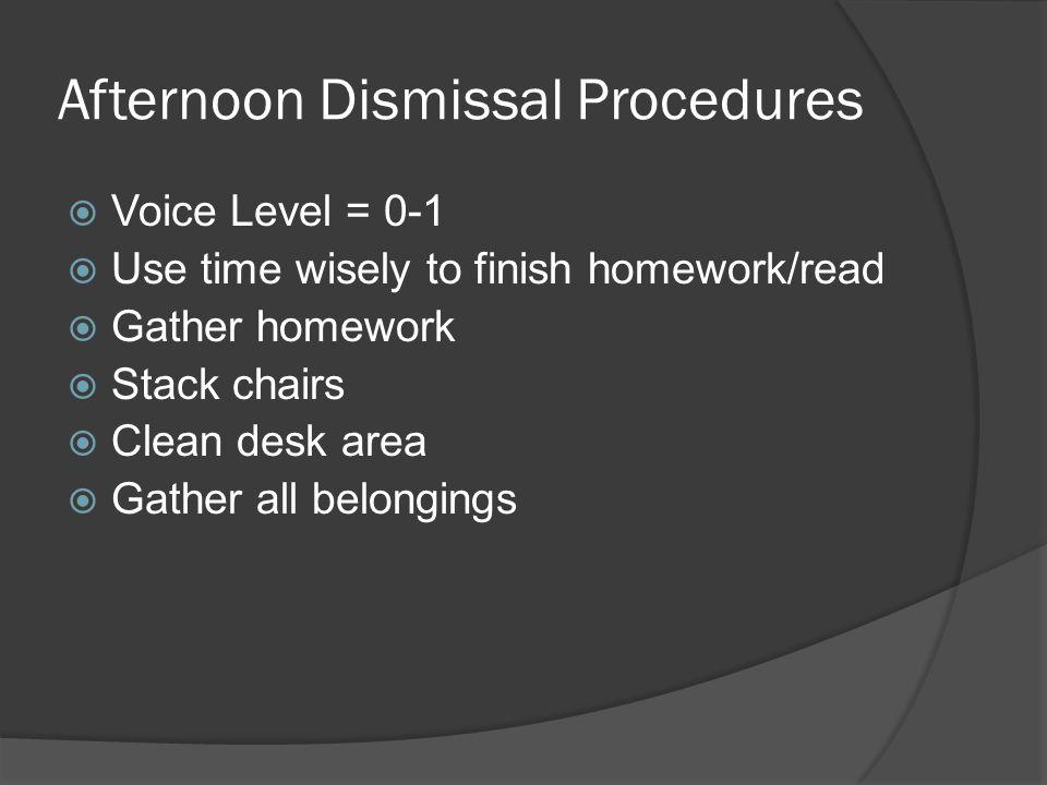 Afternoon Dismissal Procedures