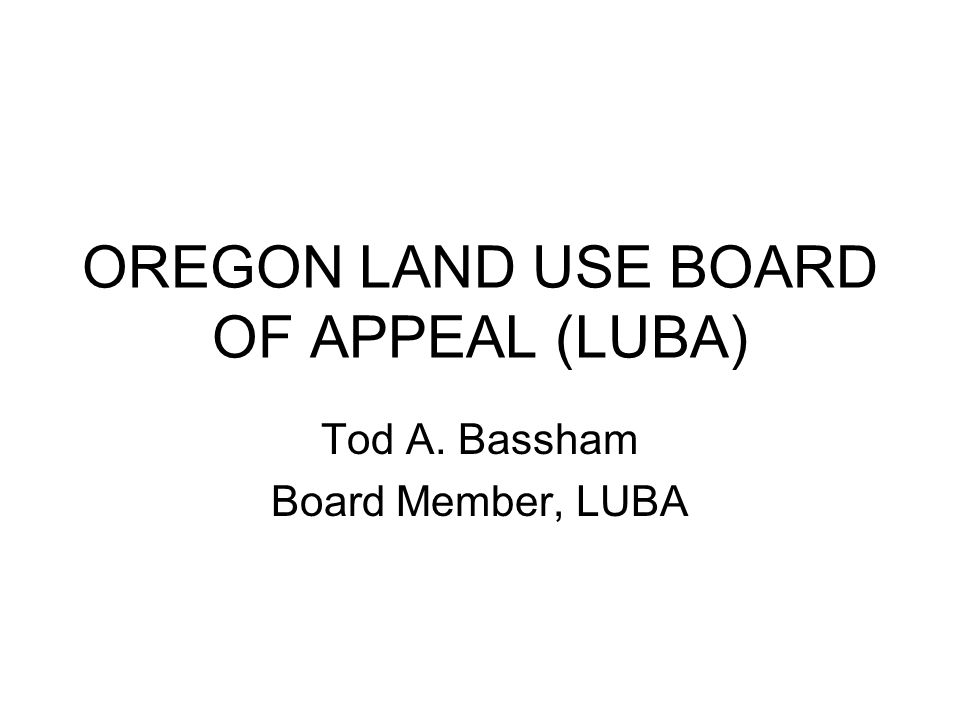 OREGON LAND USE BOARD OF APPEAL (LUBA)