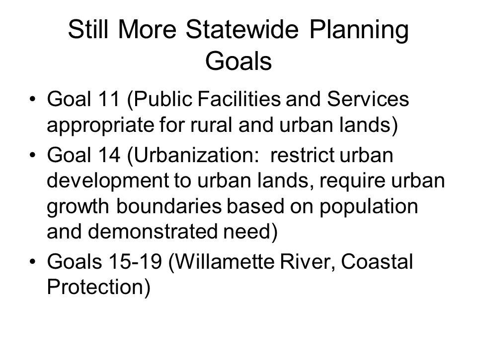Still More Statewide Planning Goals