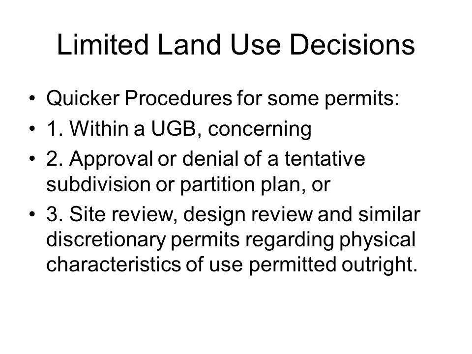 Limited Land Use Decisions