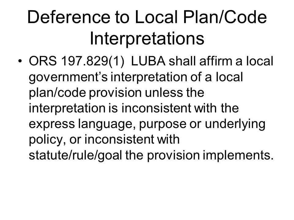Deference to Local Plan/Code Interpretations