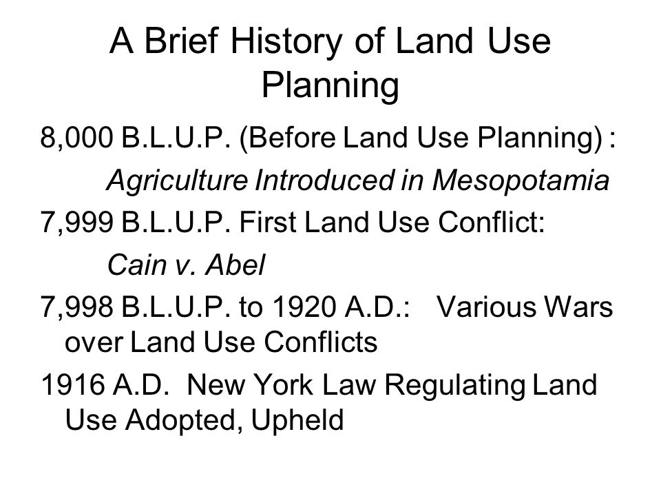 A Brief History of Land Use Planning