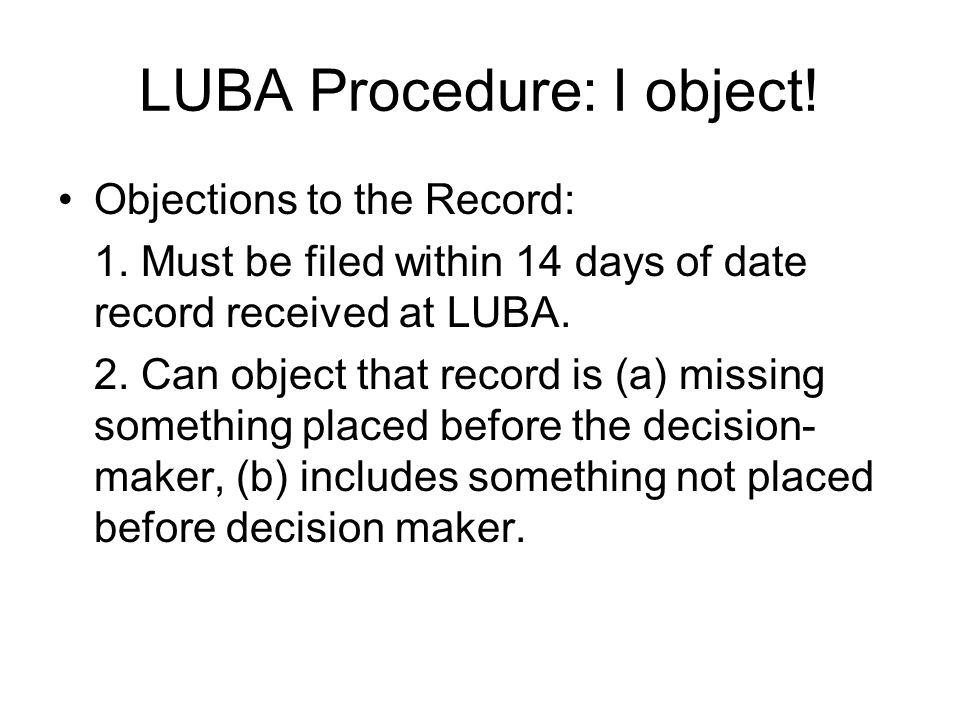 LUBA Procedure: I object!