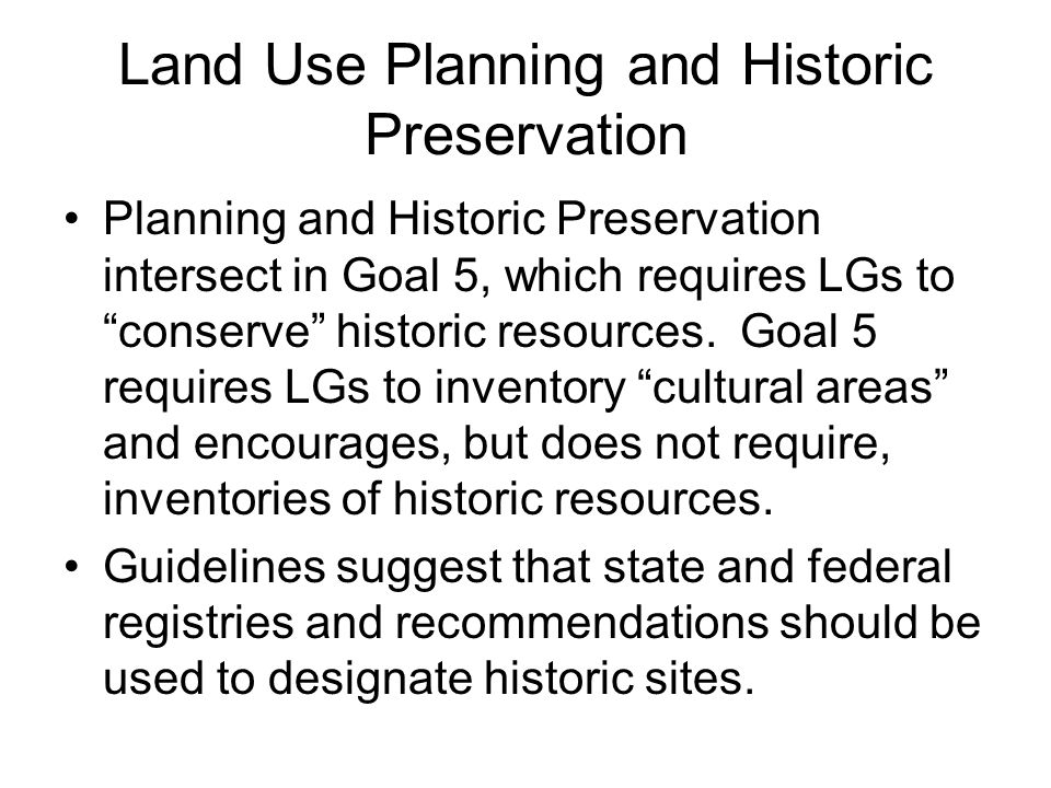Land Use Planning and Historic Preservation