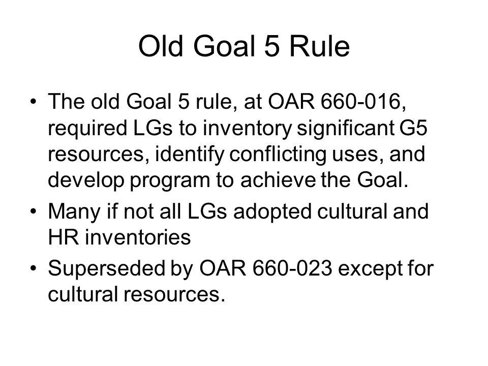 Old Goal 5 Rule