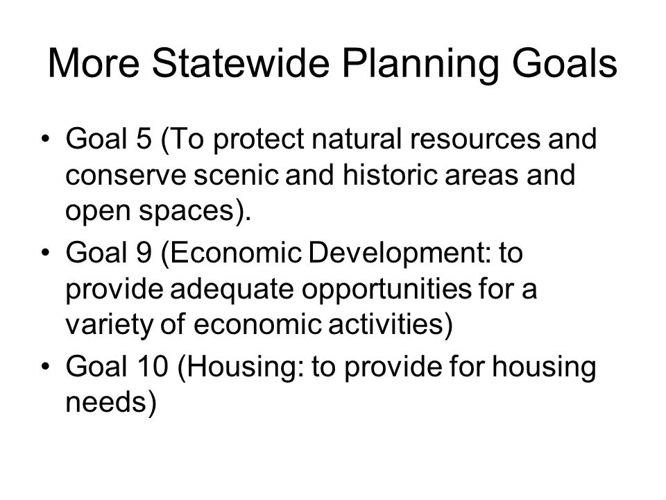 More Statewide Planning Goals