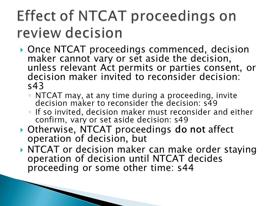 Effect of NTCAT proceedings on review decision