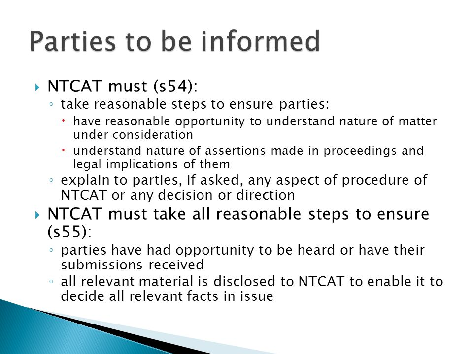 Parties to be informed NTCAT must (s54):