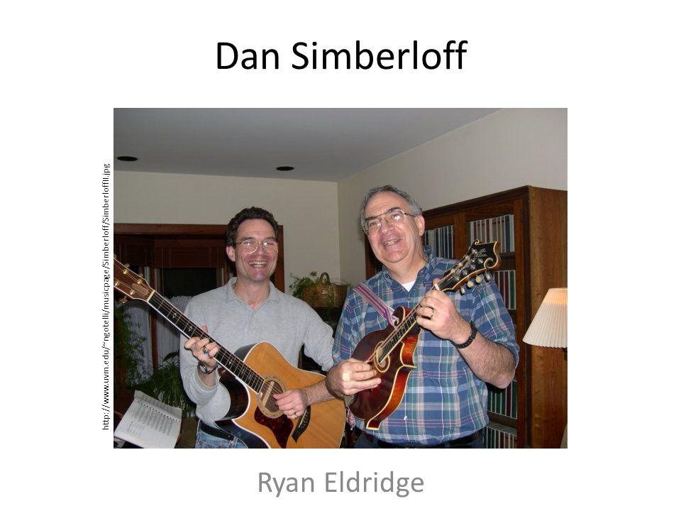 Dan Simberloff Ryan Eldridge