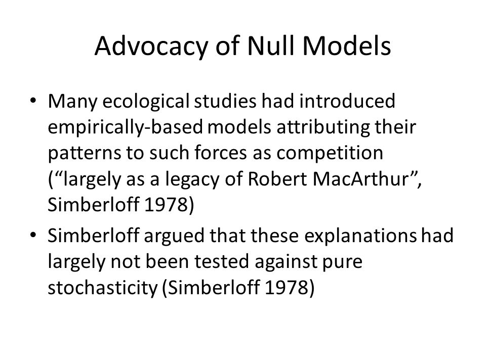 Advocacy of Null Models