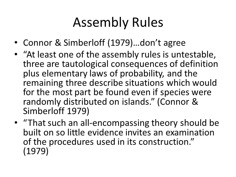 Assembly Rules Connor & Simberloff (1979)…don't agree