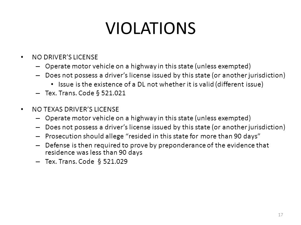 VIOLATIONS NO DRIVER'S LICENSE