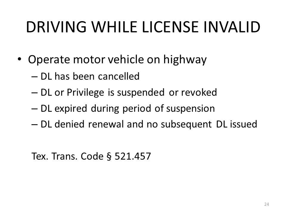 DRIVING WHILE LICENSE INVALID