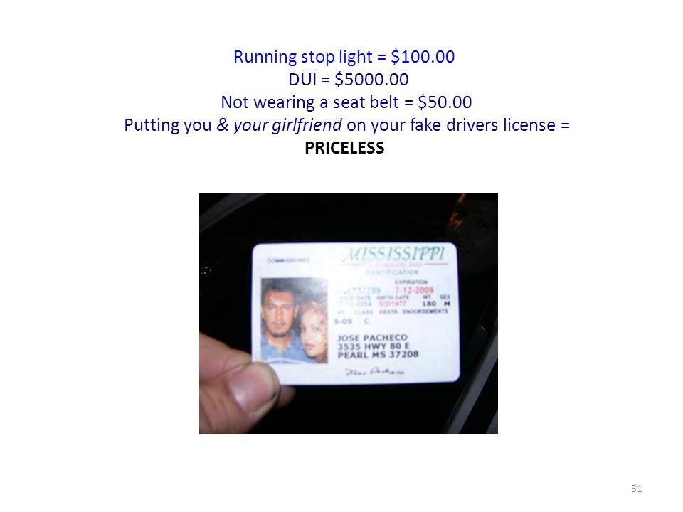 Not wearing a seat belt = $50.00