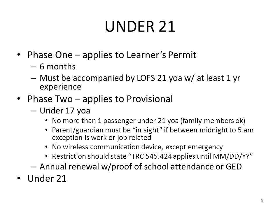 UNDER 21 Phase One – applies to Learner's Permit