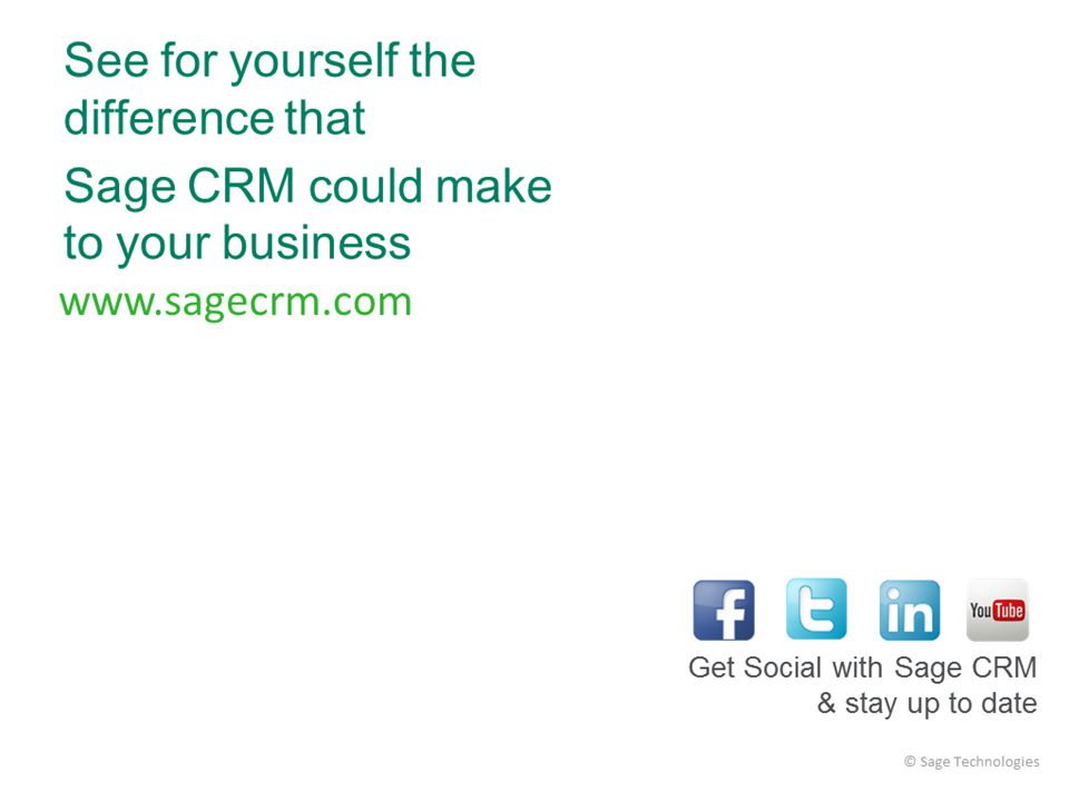 Visit the Sage CRM Ecosystem at www.sagecrm.com