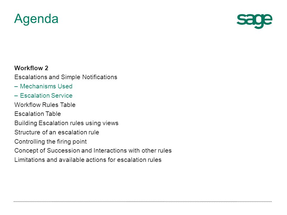 Agenda Workflow 2 Escalations and Simple Notifications Mechanisms Used