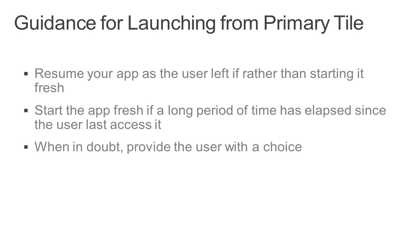 Guidance for Launching from Primary Tile