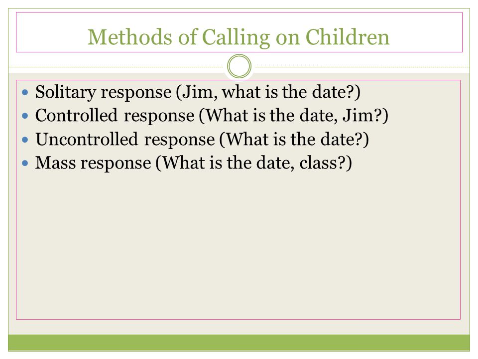 Methods of Calling on Children